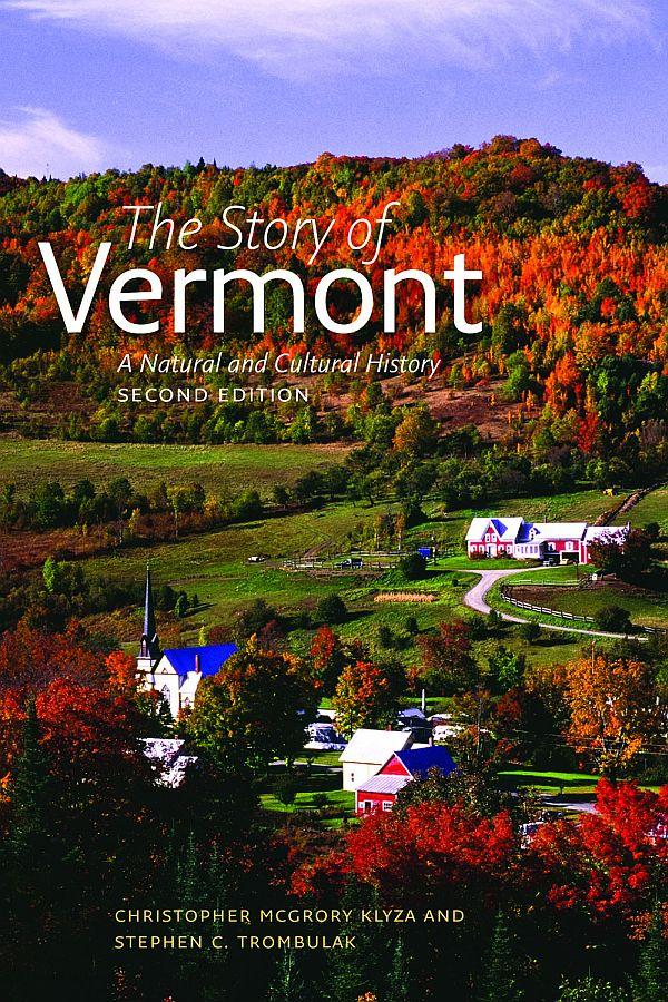 "The second editon of ""The Story of Vermont"" was published recently."