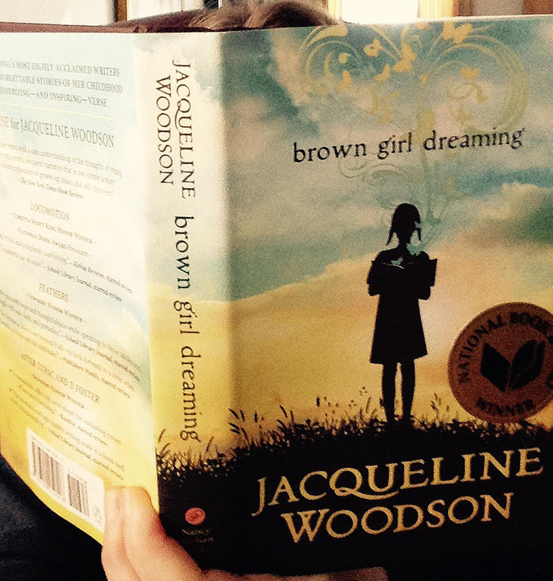 "Jacqueline Woodson's memoir-in-verse ""Brown Girl Dreaming"" recently won a Newbery honor, Silbert honor and the National Book Award."