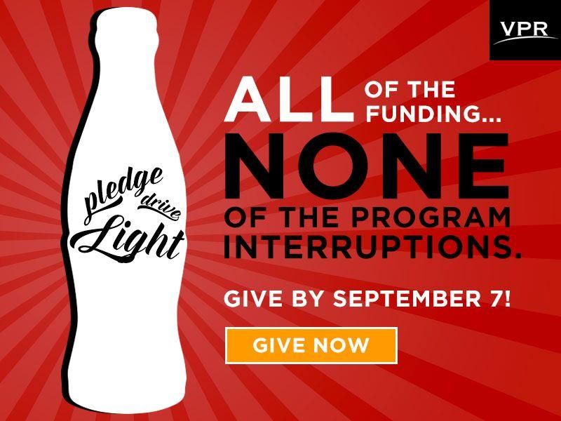 Pledge Drive Light: all of the funding, none of the program interruptions.