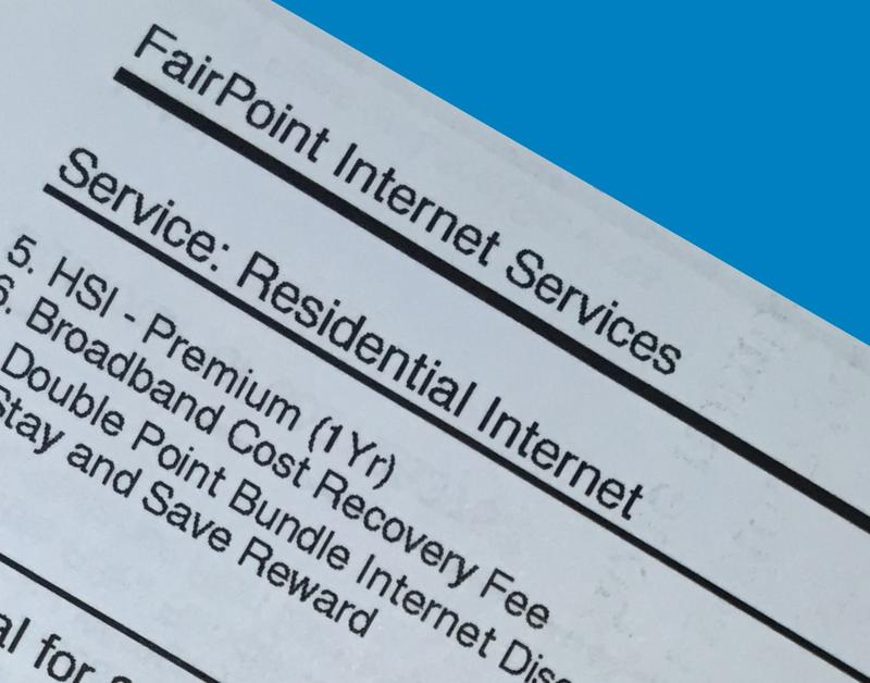 """The new """"Broadband Cost Recovery Fee"""", a monthly charge of $2.97, appears on FairPoint customers' bills this month. Critics say additional fees like this one are essentially rate increases by another name."""
