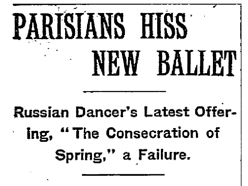 "'The New York Times' ran this story about the premiere of ""The Rite of Spring"" just days after the premiere of Igor Stravinsky's 'The Rite Of Spring."""