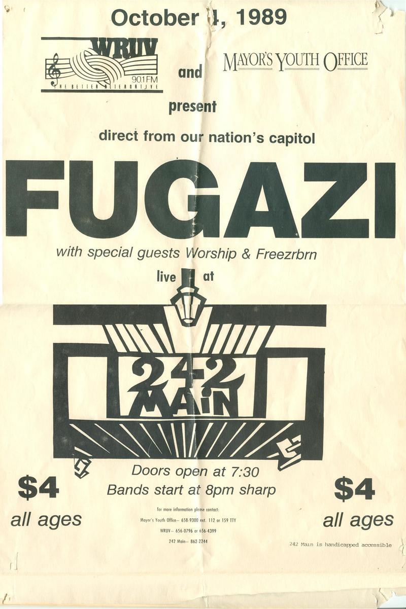 Fugazi, a very influential punk band of the mid-1980s and 1990s, played at 242 Main in 1989.