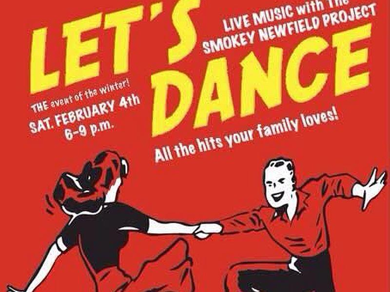 "The ""Let's Dance"" dance party with the Smokey Newfield Project is Saturday, Feb. 4 at The Meetinghouse on the Green in Fairfield and St. Albans Bliss Auditorium."