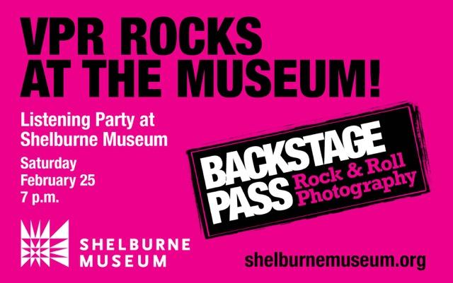 Join Vermont Public Radio's Reuben Jackson, Joel Najman, and Robert Resnik for an evening of music and conversation, exploring the work of the artists featured in Backstage Pass: Rock & Roll Photography. $10 adults/$5 for children.