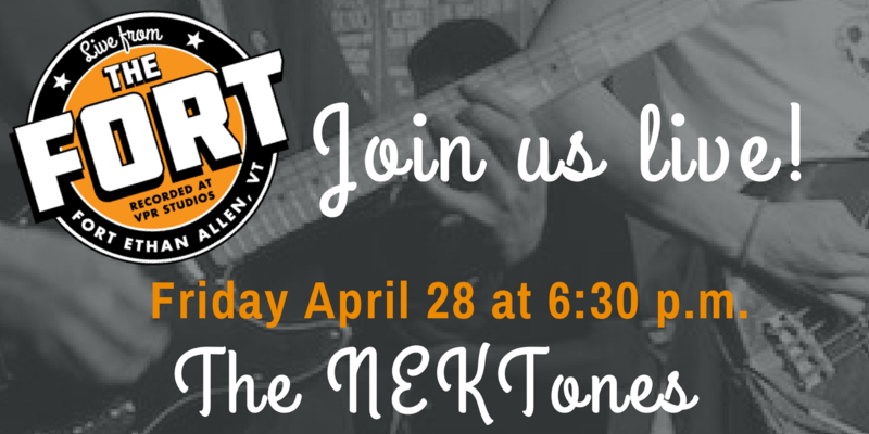 The NEKtones will record a concert for our Live From The Fort series on Friday, April 28.