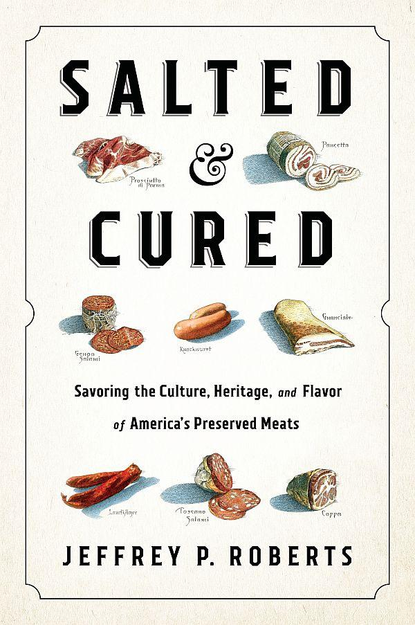 """Salted & Cured"" is the latest book from Vermont author Jeff Roberts."