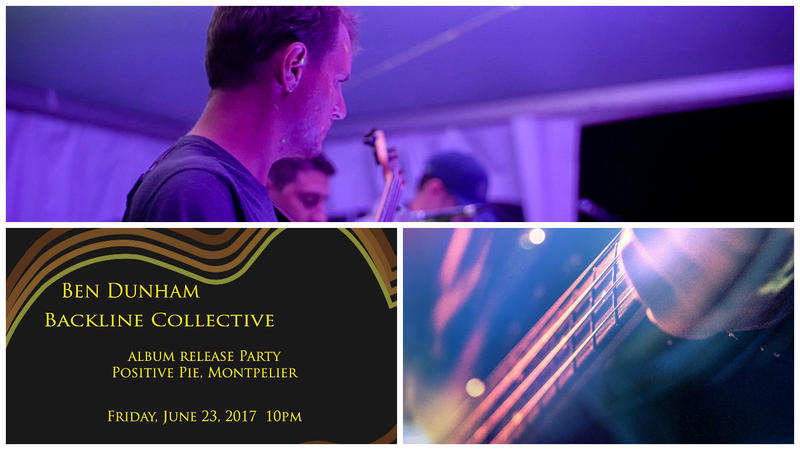 Montpelier-based musician Ben Dunham hand-picked a dozen musicians to form The Backline Collective. The group performs the songs Dunham penned and the album-release party is Friday night at Positive Pie in Montpelier.