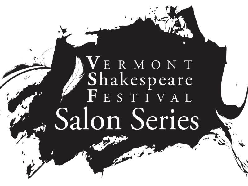 Vermont Shakespeare Festival invites an audience to a reading of 'Shakespeare's Sister,' and to join in the discussion that follows. The play is part of VSF's Salon Series, featuring female playwrights inspired by Shakespeare.