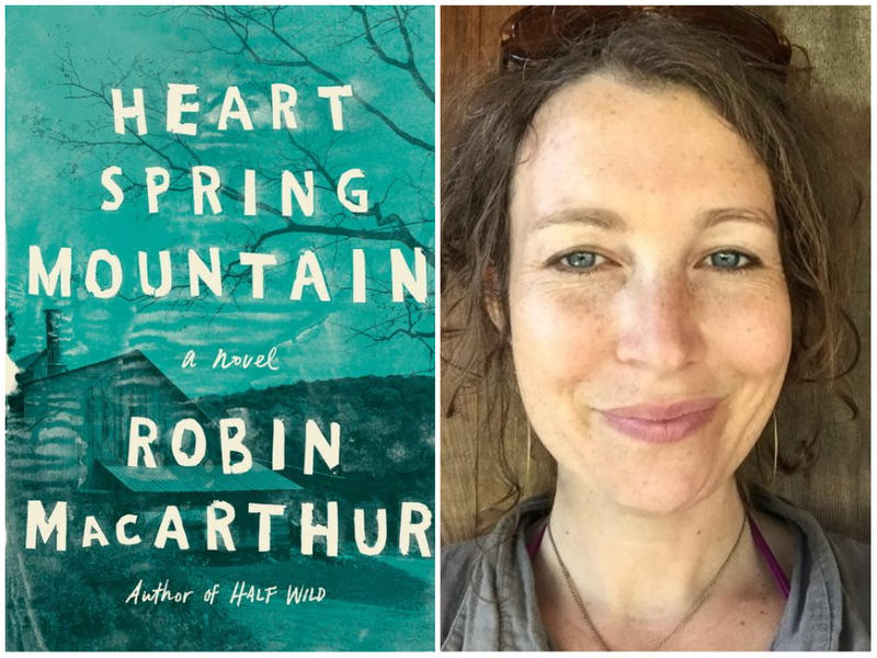 """Heart Spring Mountain,"" a new novel by Vermont author Robin MacArthur."