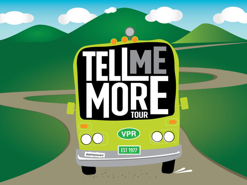 VPR's Tell Me More Tour will criss-cross the state from June-October 2018.