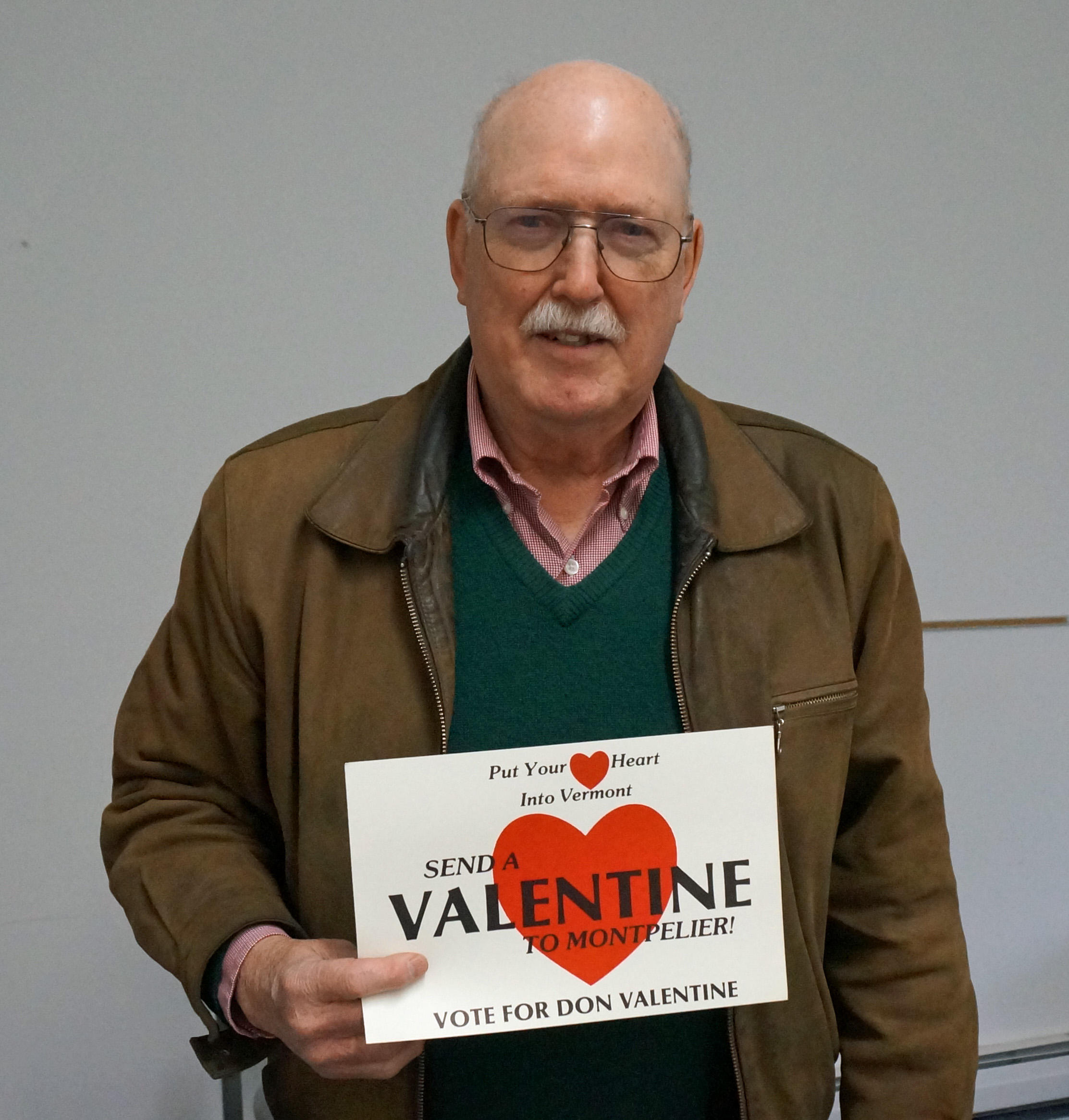 Independent Candidate Don Valentine Is Asking Voters To U0027send A Valentine  To Montpelier.u0027
