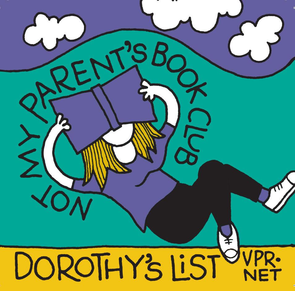 Dorothy\'s List | Vermont Public Radio