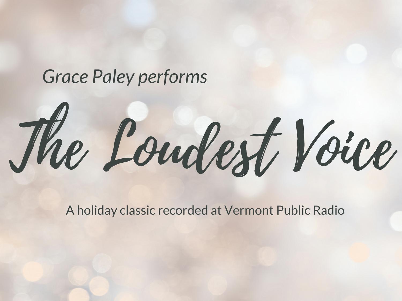 the loudest voice grace paley : the_loudest_voice_by_grace_paley-19xx-xx-xxmp3 file size : 495mb share with friends : title : the loudest voice by grace paley air date.