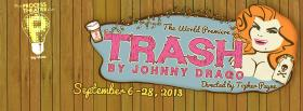 Poster image for Process Theatre's world premiere of Trash