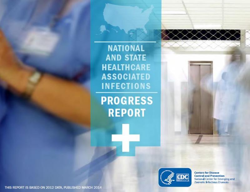 "The cover of the CDC report ""National and State Healthcare Associated Infections Progress Report."""