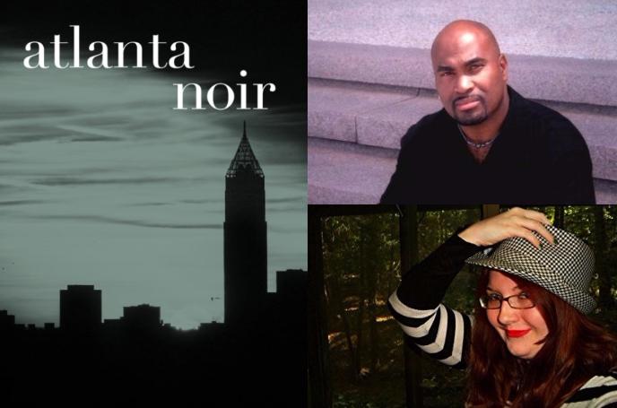 Atlanta writers Daniel Black and Jennifer Harlow contributed to the new anthology ''Atlanta Noir.''