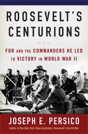 Roosevelt's Centurians by Joseph E. Persico