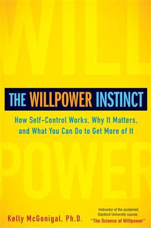 How Self-Control Works, Why It Matters, and What You Can Do to Get More of It -  Kelly McGonigal Ph.D.