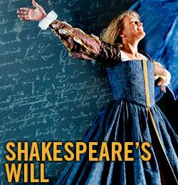 Shakespeare's Will at the Bernstein Theater through August 24