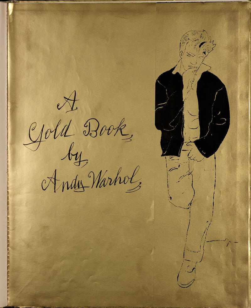 5.	Andy Warhol, A Gold Book by Andy Warhol, 1957 (Designed by Miss Georgie Duffie), litho-offset. Courtesy of Williams College Museum of Art, Gift of Richard F. Holmes, Class of 1946.