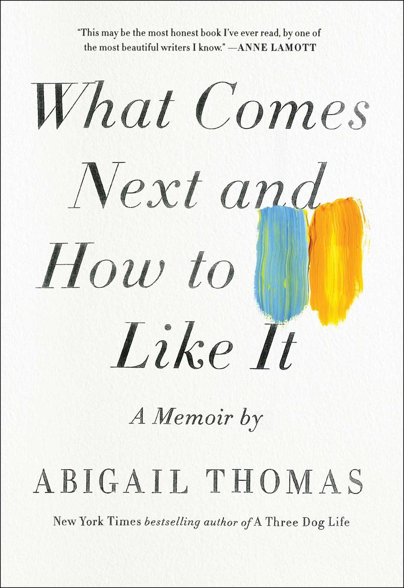 Book Cover - What Comes Next And How To Like It