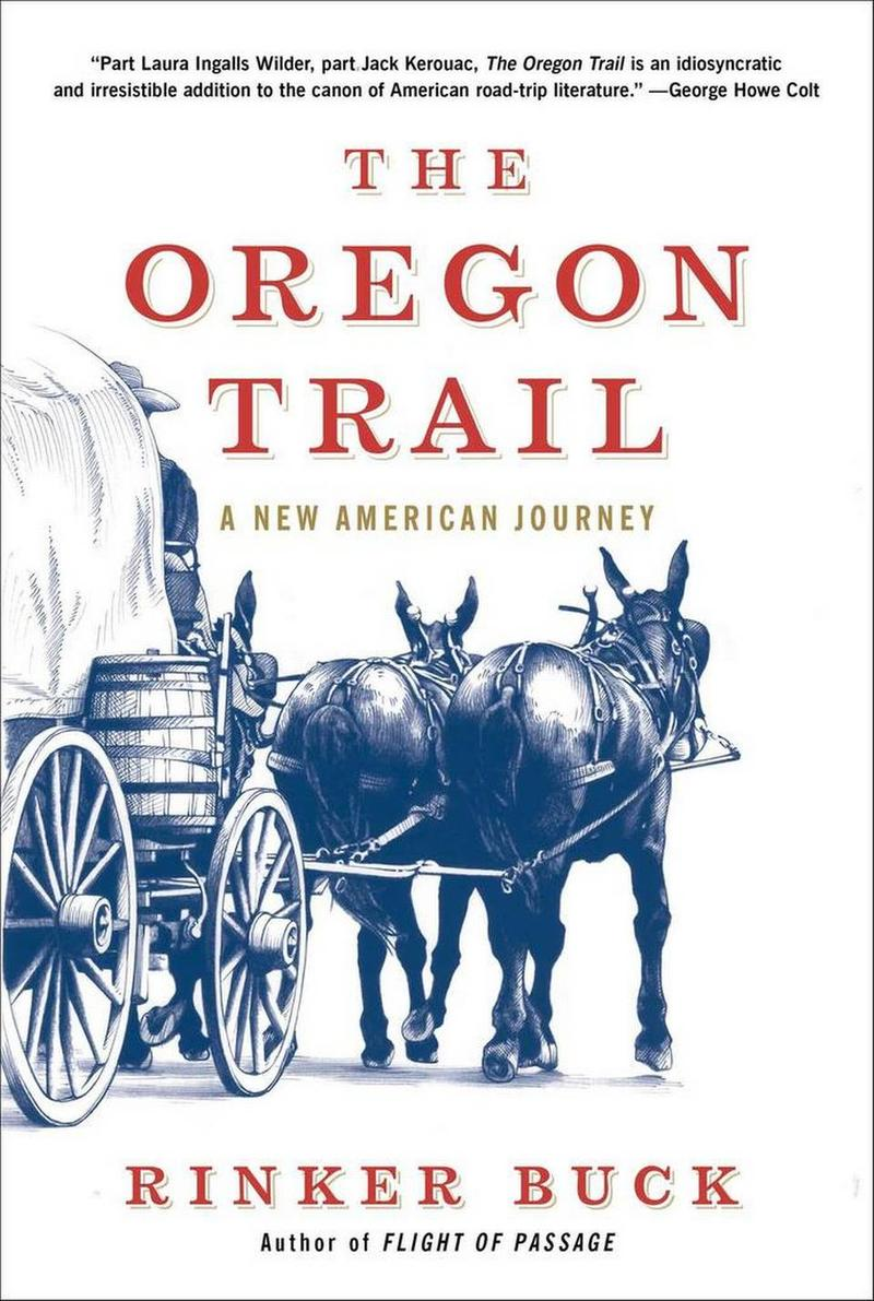 Book Cover - The Oregon Trail by Rinker Buck