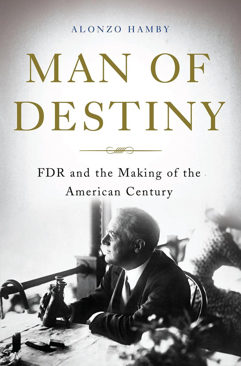 Book Cover - Man Of Destiny: FDR And The Making Of The American Century