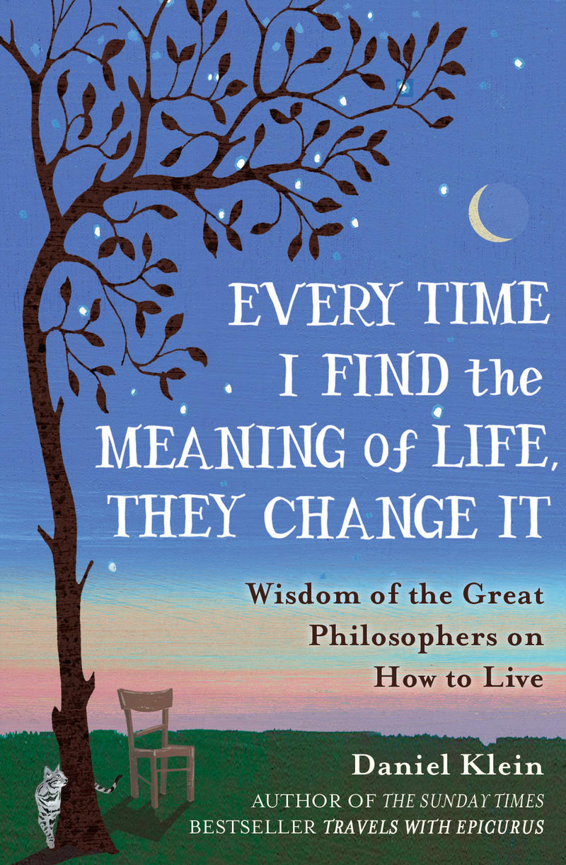 'Every Time I Find the Meaning of Life, They Change It' book cover