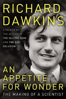 "Cover of Richard Dawkins' ""An Appetite For Wonder"""