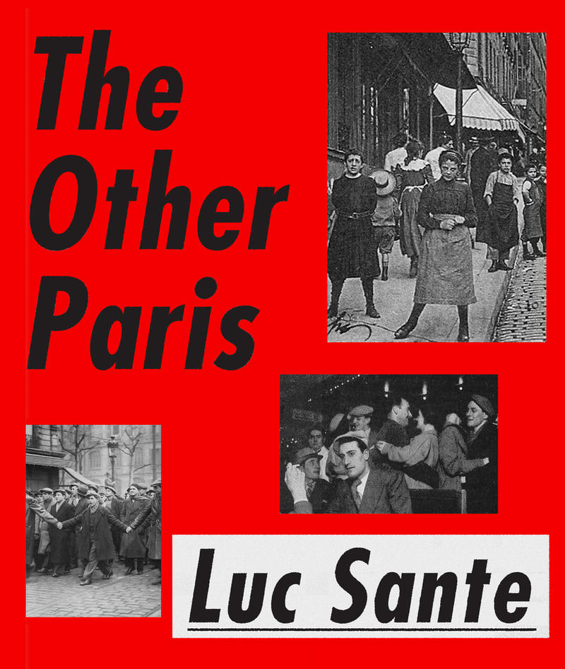 Book Cover - The Other Paris by Luc Sante