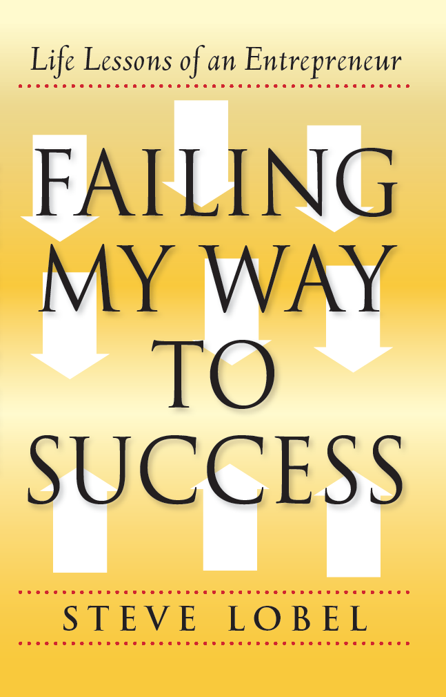 Book Cover - Failing My Way to Success: Life Lessons of an Entrepreneur