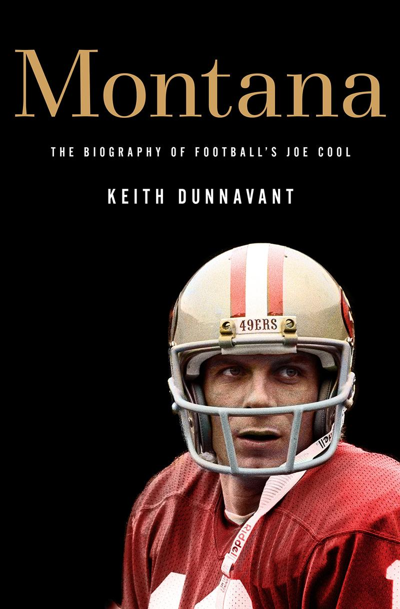 Book Cover - Montana: The Biography of Football's Joe Cool