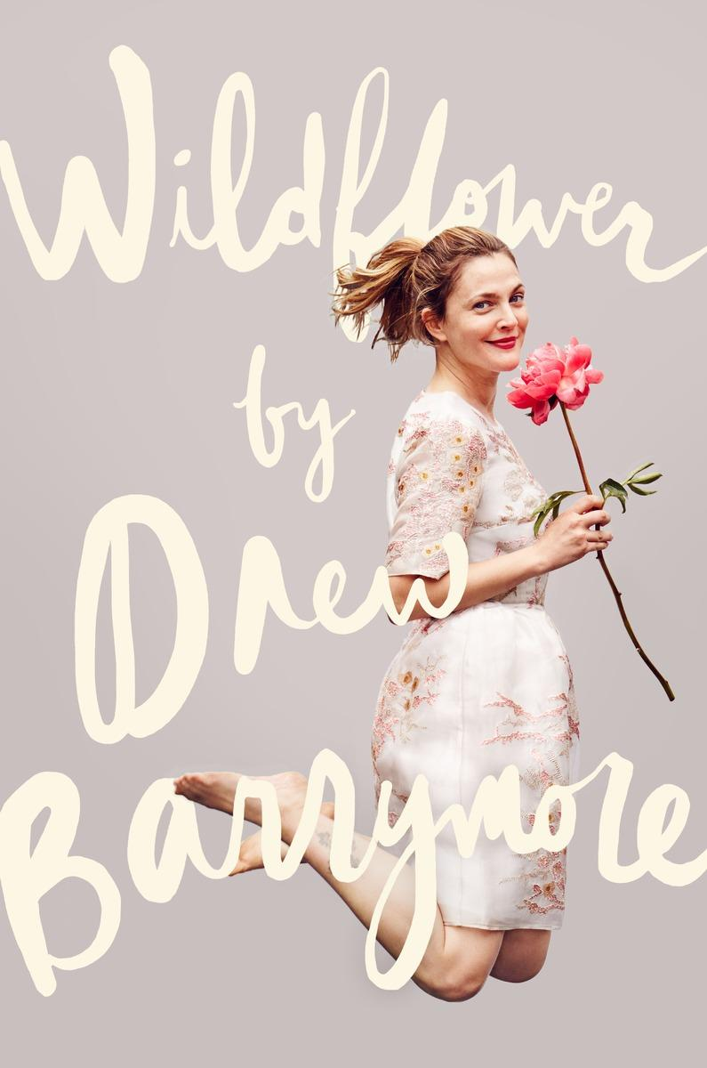 Book Cover - Wildflower by Drew Barrymore