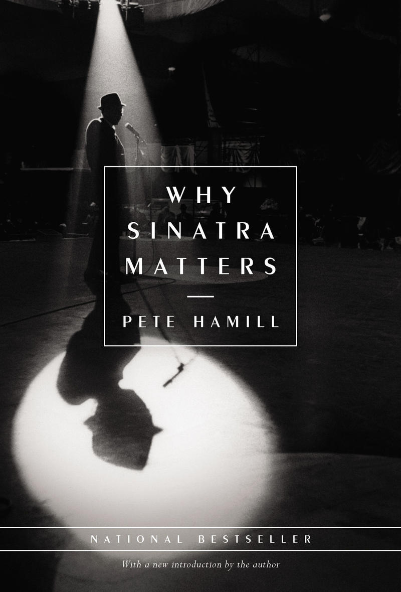 Book Cover - Why Sinatra Matters by Pete Hamill
