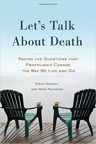 Book Cover - Let's Talk About Death by Steve Gordon and Irene Kacandes