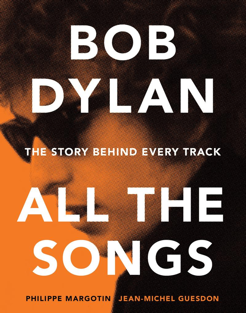 Book Cover - Bob Dylan: All The Songs
