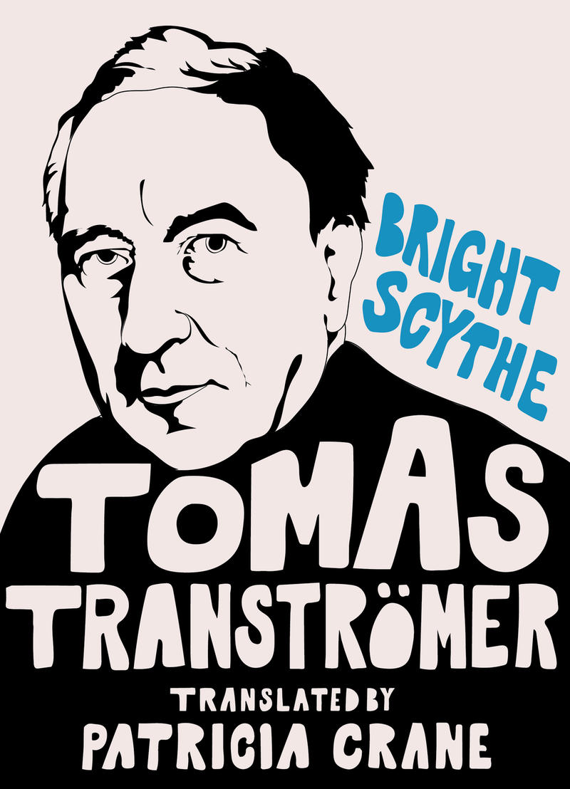 Book Cover: Bright Scythe: Selected Poems of Tomas Tranströmer