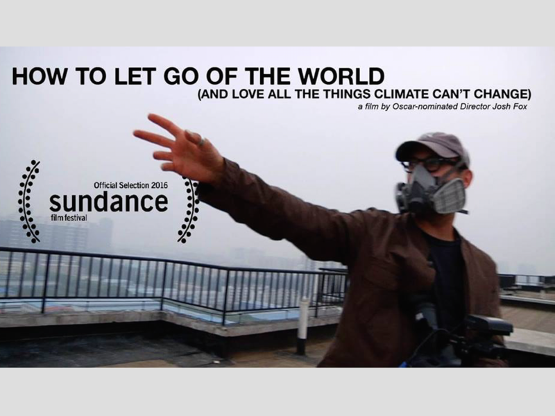 "Image from the documentary film ""How to Let Go of the World and Love All The Things Climate Can't Change"""
