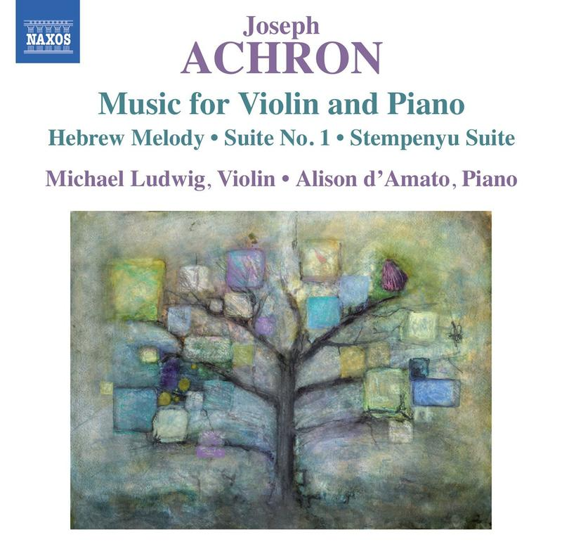 Album artwork for Joseph Achron violin and piano music