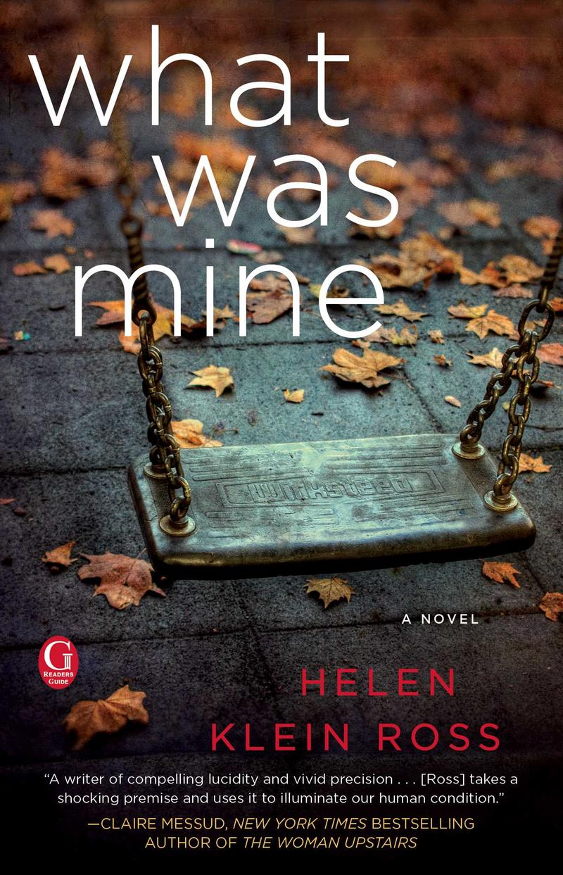 Book Cover - What Was Mine: A Novel