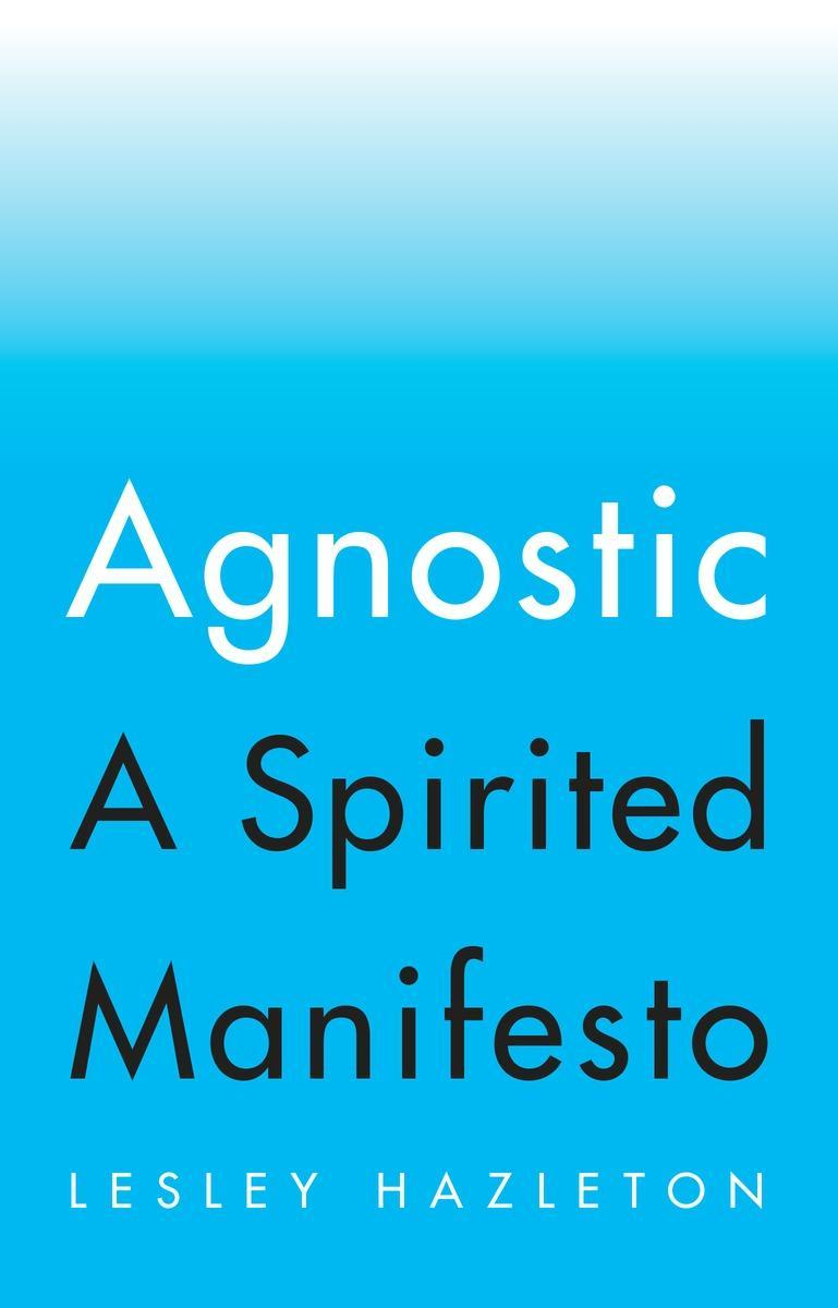 Book Cover - Agnostic: A Spirited Manifesto