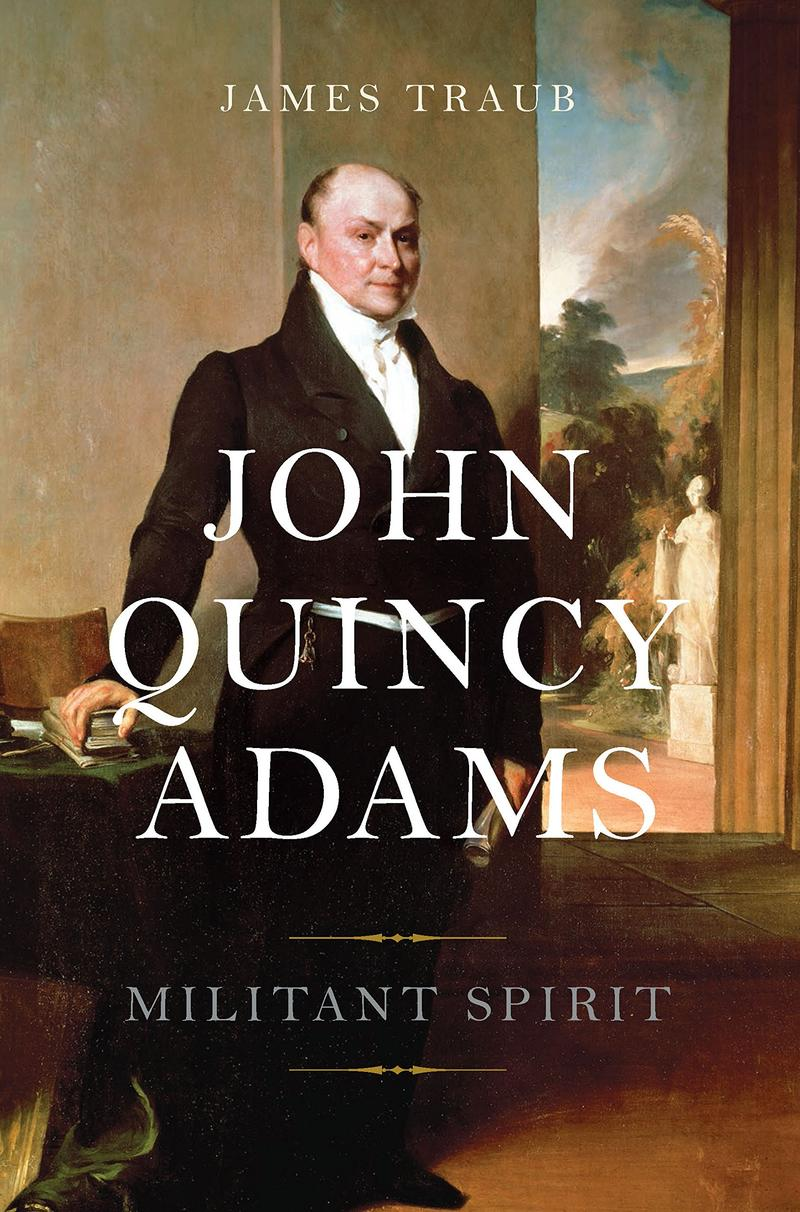 Book Cover - John Quincy Adams: Militant Spirit