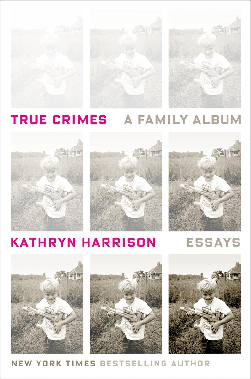 Book Cover - True Crimes: A Family Album