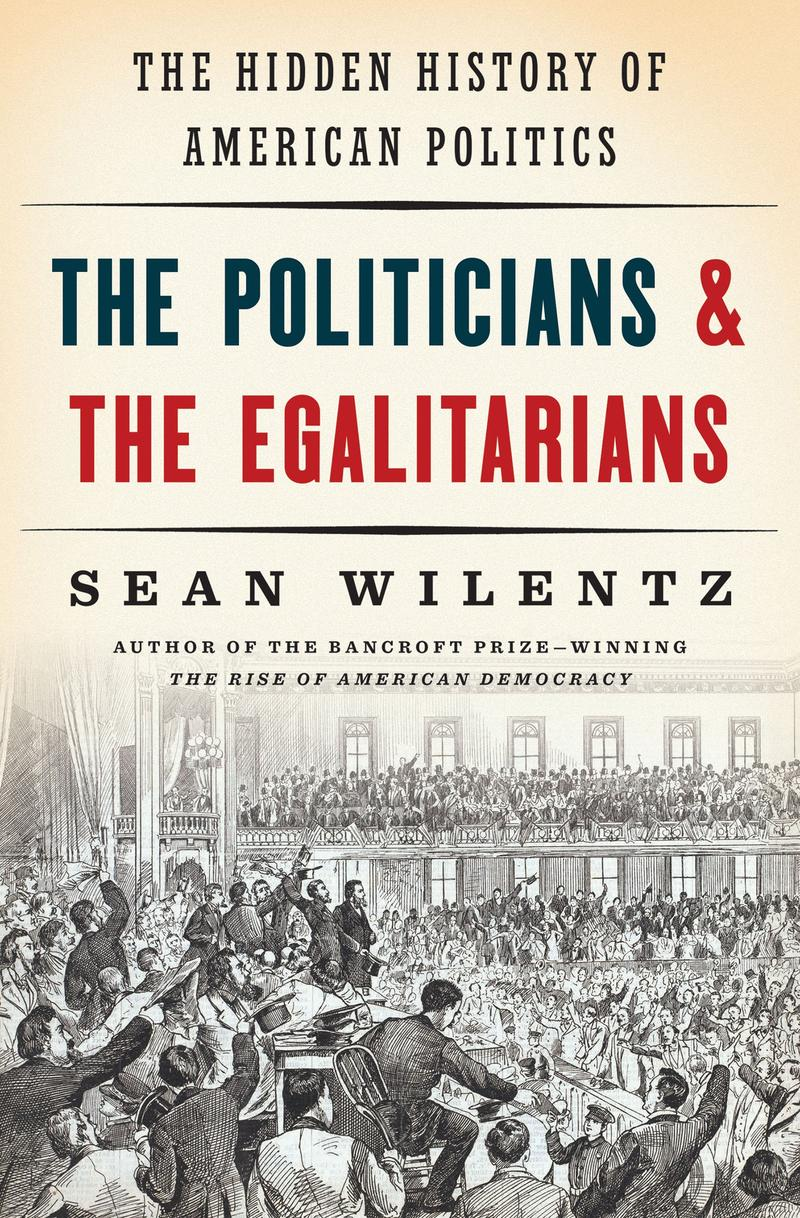 Book Cover - The Politicians & The Egalitarians