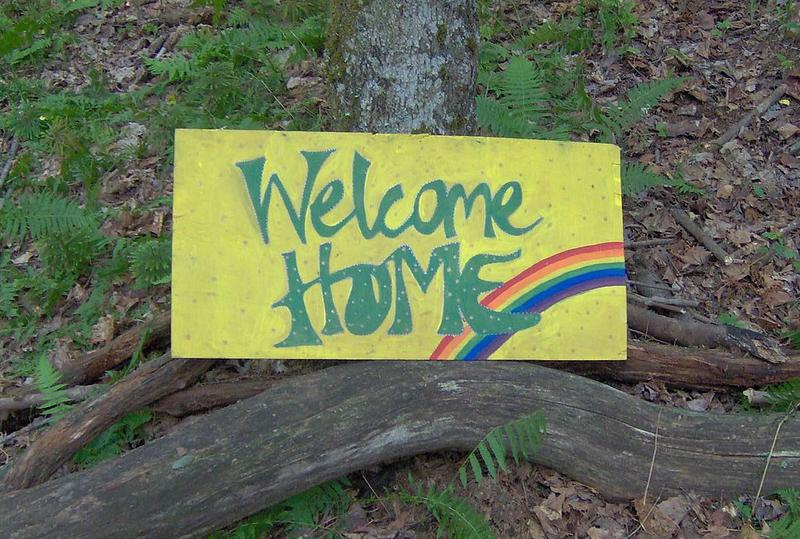 Rainbow Gathering welcome home sign