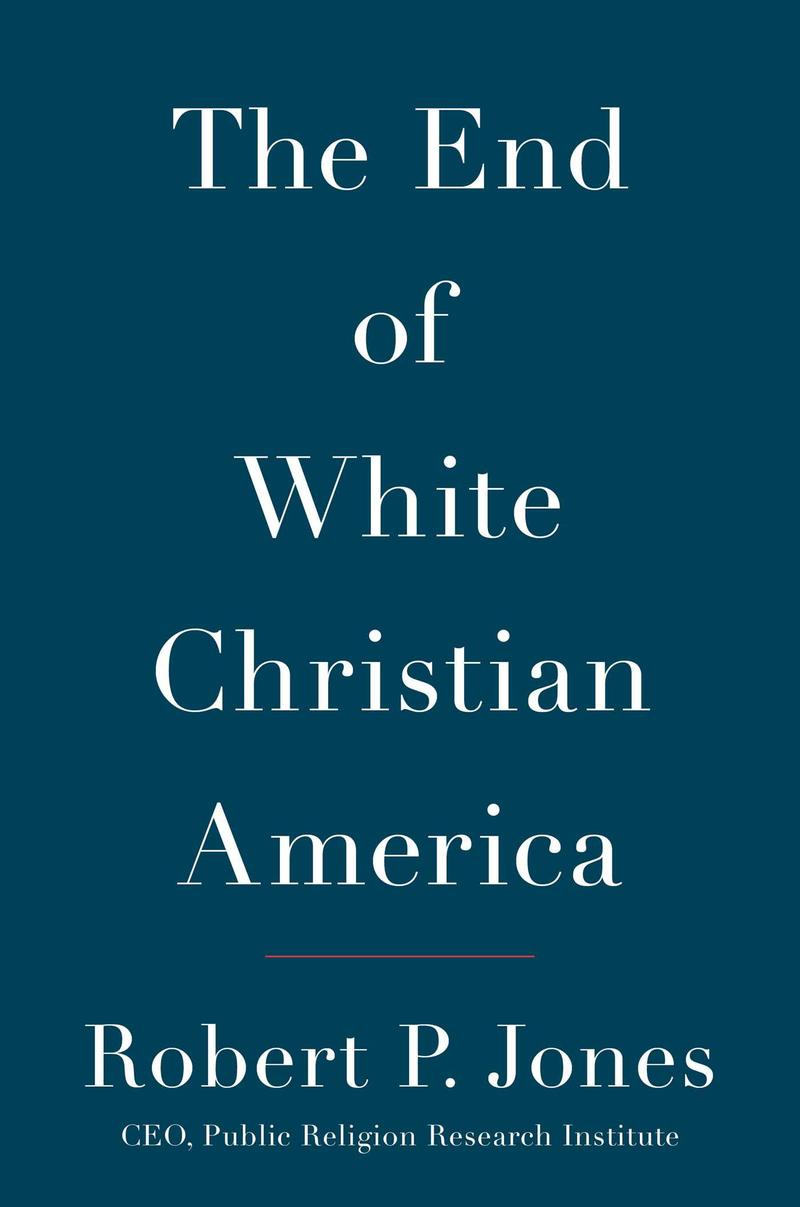 Book Cover - The End of White Christian America