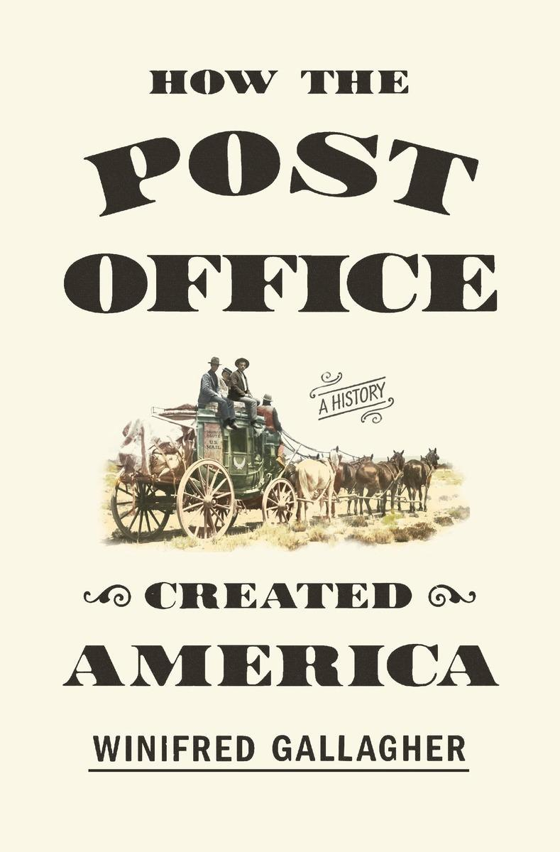 Book Cover - How the Post Office Created America
