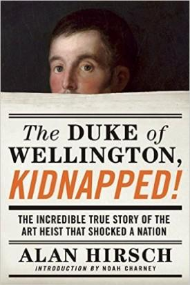 Book Cover - The Duke of Wellington, Kidnapped