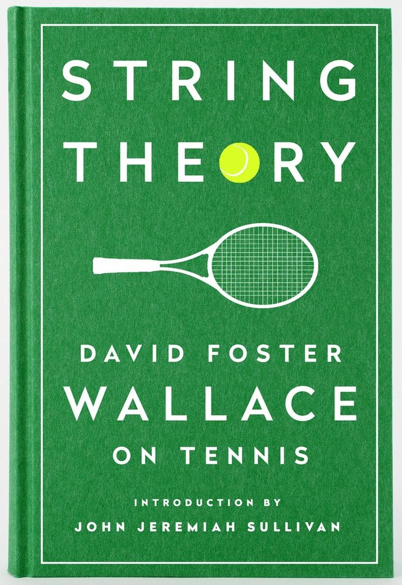 Book Cover - String Theory: David Foster Wallace on Tennis