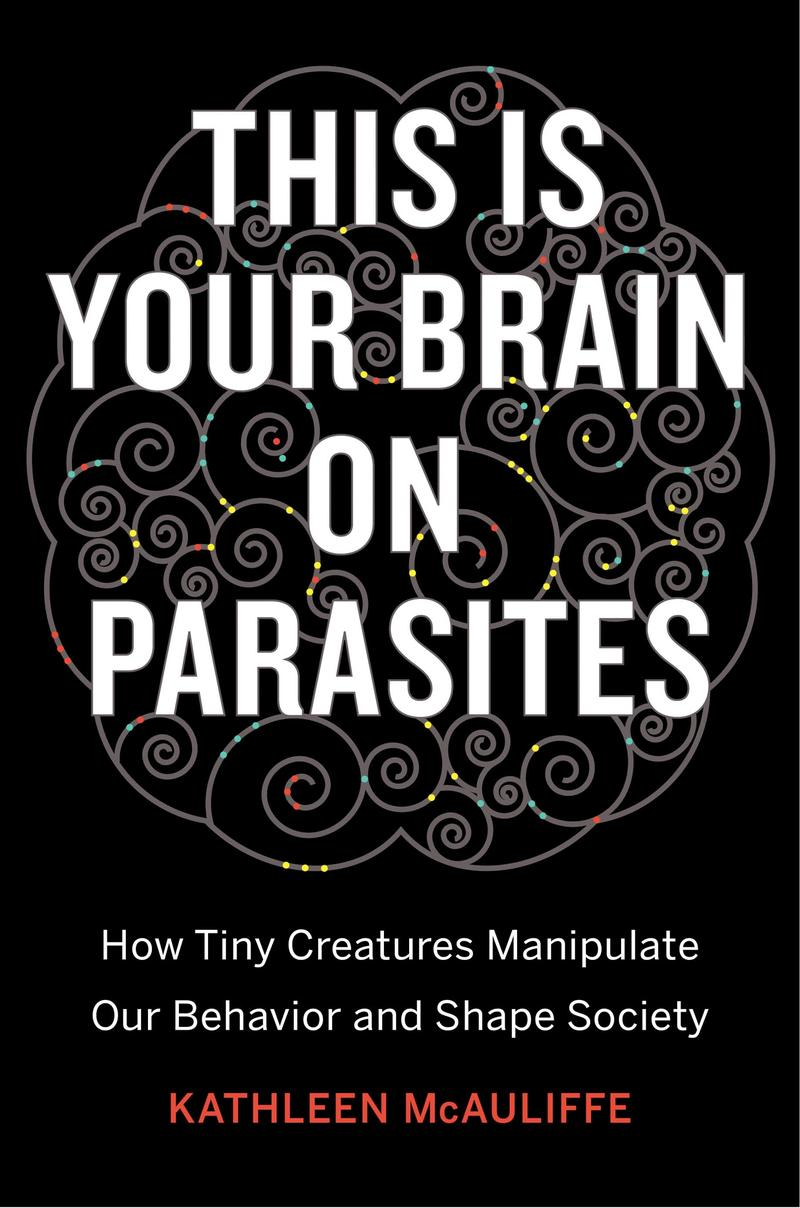 Book Cover - This is Your Brain on Parasites